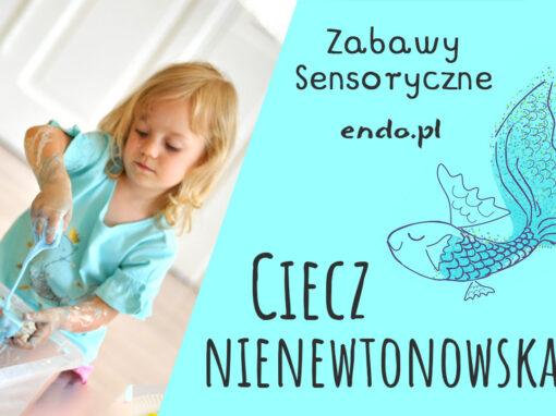 Zabawy sensoryczne – Ciecz nienewtonowska