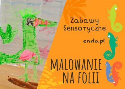 Malowanie na folii – zabawy sensoryczne